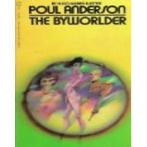 9780839824329: The Byworlder