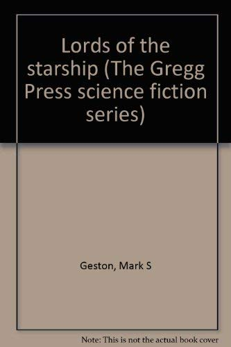 9780839824473: Lords of the starship (The Gregg Press science fiction series)