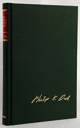 The World Jones Made: Dick, Philip K.