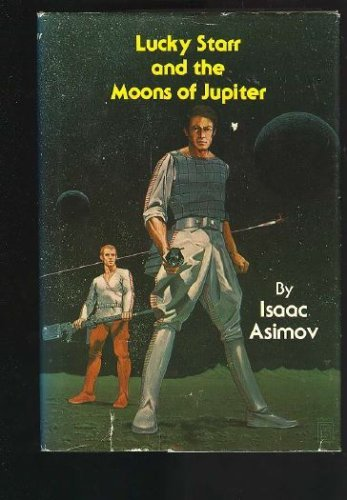 9780839824909: Lucky Starr and the Moons of Jupiter
