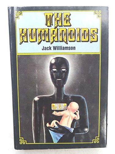 THE HUMANOIDS: Williamson, Jack