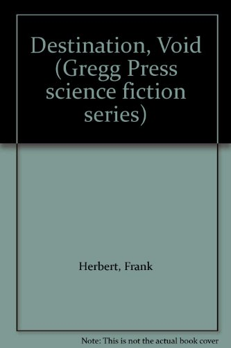 9780839825500: Destination, Void (Gregg Press science fiction series)