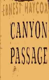 9780839825753: Canyon passage (The Gregg Press western fiction series)