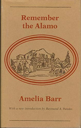 Remember the Alamo: Barr, Amelia Edith