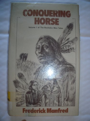 9780839825906: Conquering Horse (The Gregg Press Western Fiction Series)