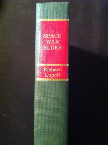 Space War Blues (The Gregg Press Science Fiction Series): Lupoff, Richard A