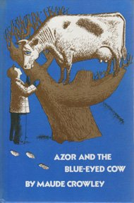 Azor and the blue-eyed cow (Gregg Press: Maude Crowley
