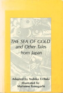 9780839826132: The Sea of Gold and other Tales from Japan (Gregg Press Children's Literature series)