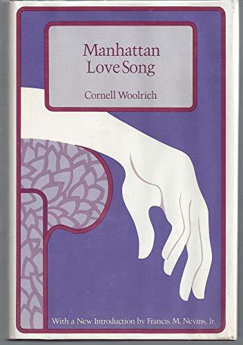 Manhattan Love Song: Woolrich, Cornell
