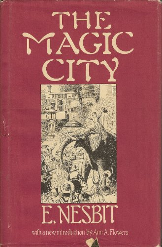 The Magic City (Gregg Press Children's Literature Series) (083982730X) by Edith Nesbit; H. R. Millar