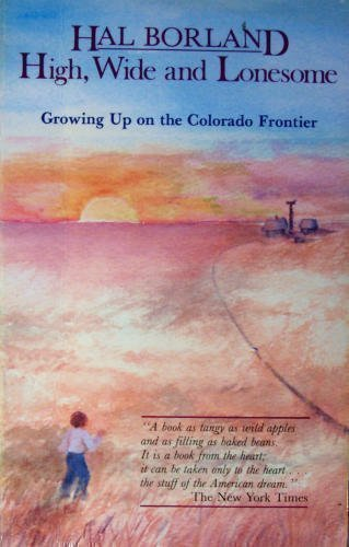 9780839828501: High, Wide and Lonesome: Growing Up on the Colorado Frontier