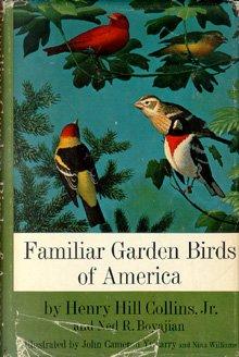 Familiar Garden Birds Of America: Collins Jr., Henry