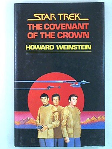 9780839828860: The Covenant of the Crown (Star Trek)