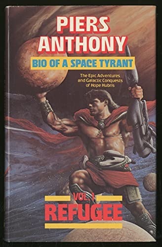 Bio of a Space Tyrant, Volume One: Refugee: Anthony, Piers