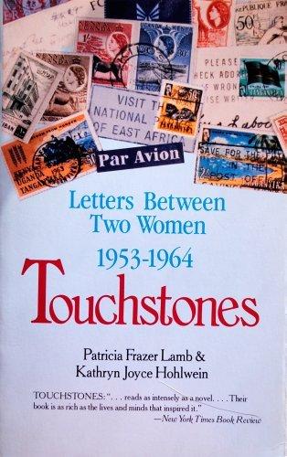 9780839829126: Touchstones: Letters Between Two Women, 1953-1964