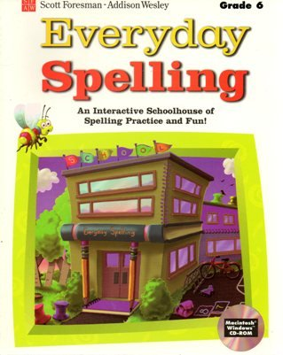 9780840012708: Scott Foresman Everyday Spelling Grade 6 interactive schoolhouse spelling and practice CD-ROM