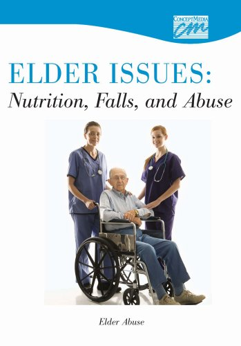 Elder Issues: Nutrition, Falls and Abuse: Elder Abuse (CD) (Concept Media: Educational Videos): ...