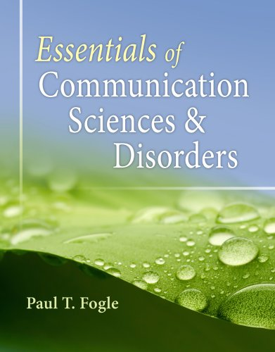 9780840022547: Essentials of Communication Sciences and Disorders
