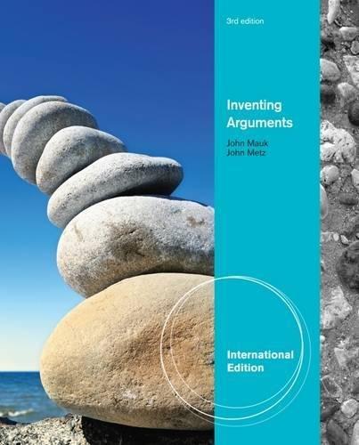 Inventing Arguments, International Edition: John Metz