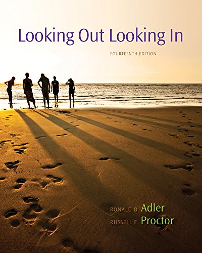 Looking Out, Looking In 9780840028174 Used by more than a million students, LOOKING OUT/LOOKING IN, Fourteenth Edition, maintains its outstanding tradition of combining curre
