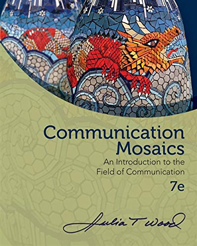 9780840028181: Communication Mosaics: An Introduction to the Field of Communication
