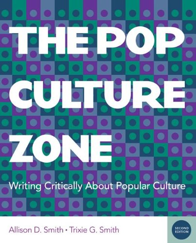 9780840028433: The Pop Culture Zone: Writing Critically about Popular Culture