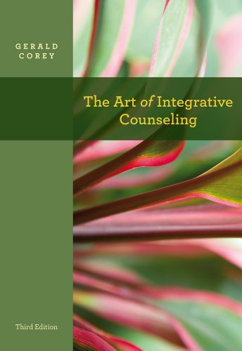 9780840028631: The Art of Integrative Counseling (SW 444 Field Seminar)