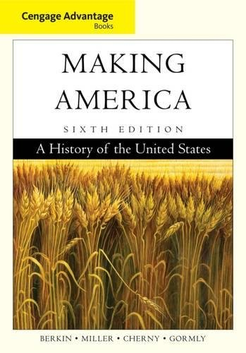 9780840028716: Cengage Advantage Books: Making America