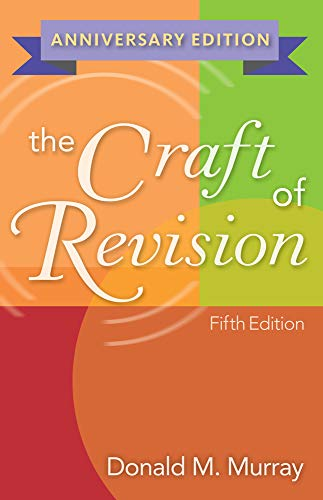 9780840028853: The Craft of Revision