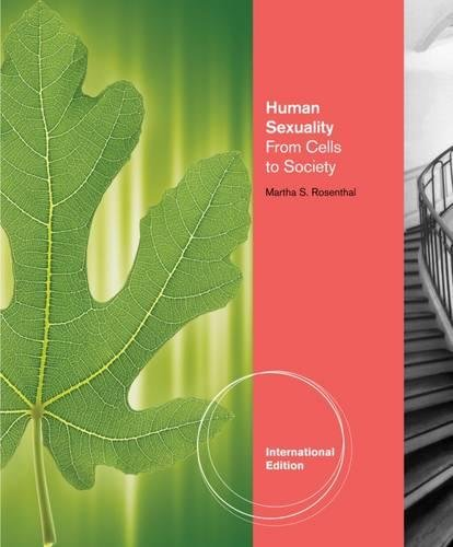 9780840028891: Human Sexuality: From Cells to Society. by Martha Rosenthal
