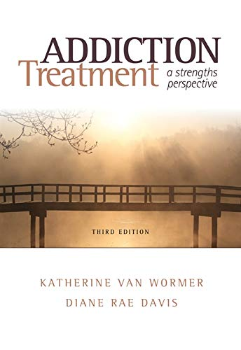 9780840029164: Addiction Treatment: A Strengths Perspective (SW 393R 23-Treatment of Chemical Dependency)