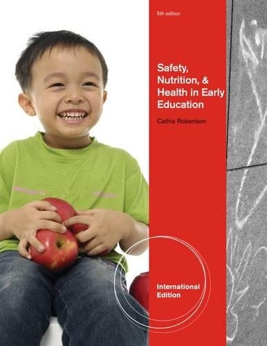 9780840029263: Safety, Nutrition and Health in Early Education, International Edition