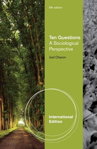 9780840029355: Ten Questions: A Sociological Perspective, International Edition
