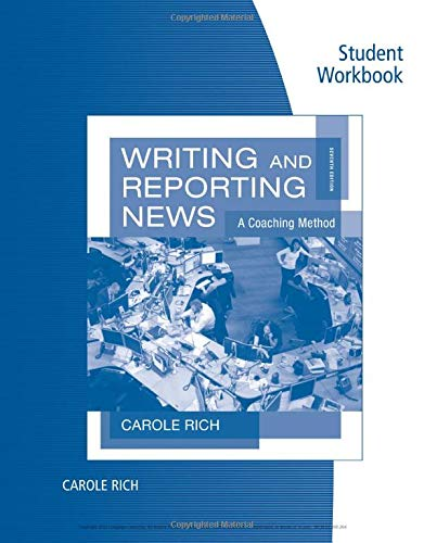 9780840029386: Student Workbook for Rich's Writing and Reporting News: A Coaching Method, 7th