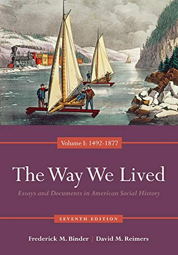 9780840029508: The Way We Lived: Essays and Documents in American Social History, Volume I: 1492-1877