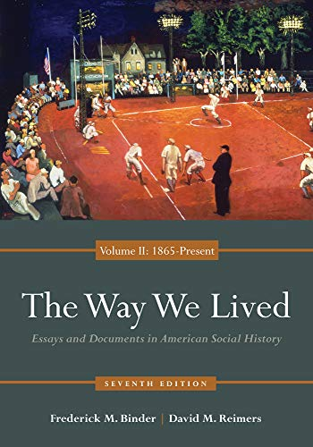 9780840029515: The Way We Lived: Essays and Documents in American Social History, Volume II: 1865 - Present