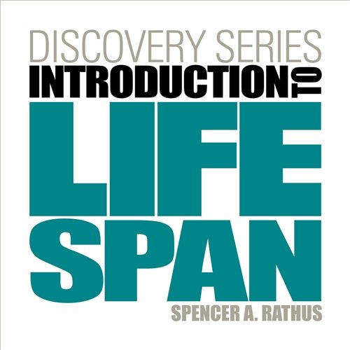 Discovery Series: Introduction to Lifespan (0840030061) by Rathus, Spencer A.