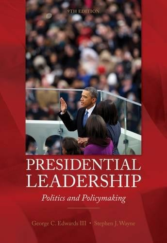 9780840030122: Presidential Leadership: Politics and Policy Making