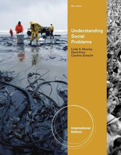 Understanding Social Problems: Knox, David, Jr.; Schacht, Caroline; Mooney, Linda