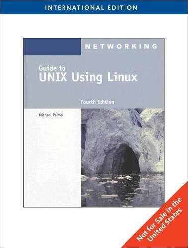 9780840031013: Guide To Unix Using Linux, International Edition, 4Th Edition