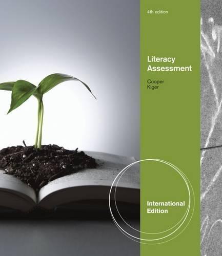 9780840031761: Literacy Assessment: Helping Teachers Plan Instruction, International Edition