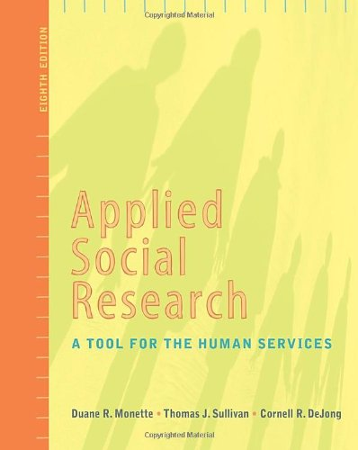 Applied Social Research: A Tool for the: Monette, Duane R./