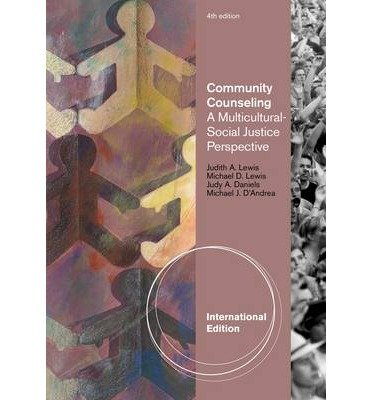 9780840032843: Community Counseling: A Multicultural-Social Justice Perspective, International Edition
