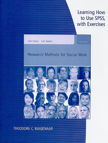 Learning How to Use SPSS with Exercises for Rubin/Babbie's Research Methods for Social Work (0840033087) by Allen Rubin; Earl R. Babbie