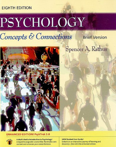 Psychology: Concepts & Connections, Brief Version (with: Spencer A. Rathus