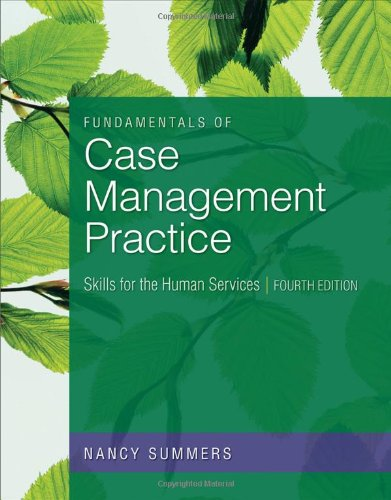 9780840033697: Fundamentals of Case Management Practice: Skills for the Human Services