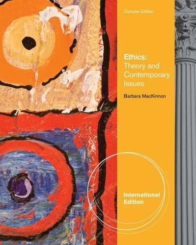 9780840033772: Ethics: Theory & Contemporary Issues - Concise International Edition
