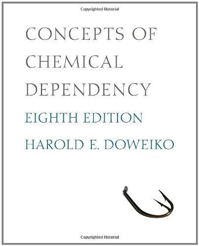 9780840033901: Concepts of Chemical Dependency, 8th Edition (SW 393R 23-Treatment of Chemical Dependency)