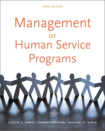 9780840034274: Management of Human Service Programs (SW 393T 16- Social Work Leadership in Human Services Organizations)