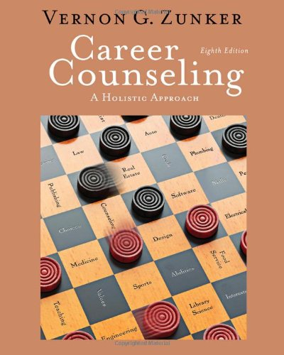 9780840034359: Career Counseling: A Holistic Approach, 8th Edition (Graduate Career Counseling)